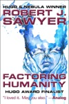 Factoring Humanity