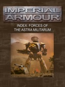 Imperial Armour Index: Forces of the Astra Militarum - Games Workshop Cover Art