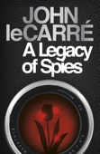 John le Carré - A Legacy of Spies artwork