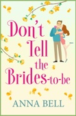 Don't Tell the Brides-to-Be