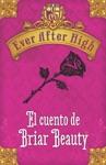 Ever After High El Cuento De Briar Beauty