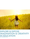 Explore  Expose     Imagination  Creativity
