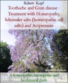 Toothache And Gum Disease - Treatment With Homeopathy Acupressure And Biochemistry Schuessler Salts Cell Salts
