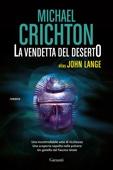 Michael Crichton & John Lange - La vendetta del deserto artwork