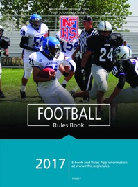 2017 NFHS FOOTBALL RULES BOOK