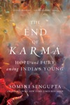 The End Of Karma Hope And Fury Among Indias Young