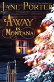 Jane Porter - Away in Montana  artwork