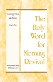 The Holy Word for Morning Revival – The Crystallization-study of Leviticus, volume 2