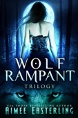 Aimee Easterling - Wolf Rampant Trilogy artwork