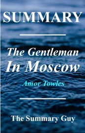 THE GENTLEMAN IN MOSCOW: BY AMOR TOWLES