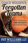 Coach Wooden's Forgotten Teams