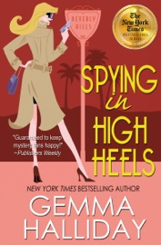 Spying in High Heels - Gemma Halliday Book