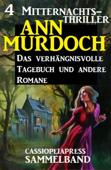 Sammelband 4 Mitternachts-Thriller: Das verhängnisvolle Tagebuch und andere Romane