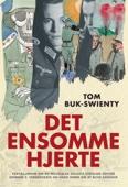Tom Buk-Swienty - Det ensomme hjerte artwork