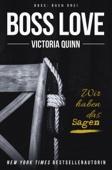 Victoria Quinn - Boss Love (German) kunstwerk