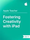 Apple Education - Fostering Creativity with iPad iOS 11 artwork
