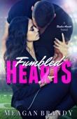 Meagan Brandy - Fumbled Hearts artwork