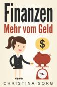 Finanzen - Mehr vom Geld