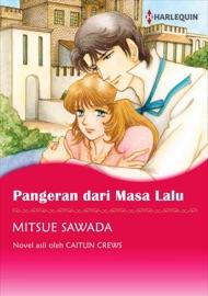 DOWNLOAD OF PANGERAN DARI MASA LALU(INDONESIAN VERSION) PDF EBOOK
