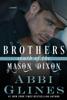 Abbi Glines - Brothers South of the Mason Dixon artwork
