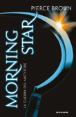 Red Rising - 3. Morning Star