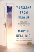 7 Lessons from Heaven - Mary C. Neal, M.D.