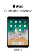 Guide de l'utilisateur de l'iPad pour iOS 11.2