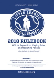 2018 LITTLE LEAGUE CHALLENGER DIVISION® OFFICAL REGULATIONS, PLAYING RULES AND POLICES