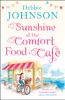 Debbie Johnson - Sunshine at the Comfort Food Cafe artwork