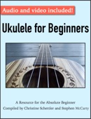 Christine Schettler & Stephen McCarty - Ukulele for Beginners  artwork