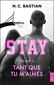 Tant que tu m'aimes - STAY tome 3