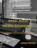 Basic Audio Mixing Techniques