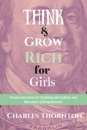 Think and Grow Rich for Girls