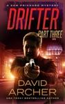 Drifter Part 3 - A Sam Prichard Mystery