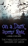 On A Dark Stormy Night