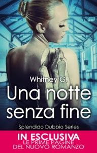 [IMG]http://is1.mzstatic.com/image/thumb/Publication18/v4/0a/38/17/0a381723-350a-fb6c-4473-10c3038e3b58/EN1256_-_una_notte_senza_fine_-_whitney_gracia_williams.jpg/300x300bb-85.jpg[/IMG]