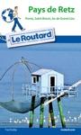 Guide Du Routard Pays De Retz 20162017