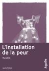 Linstallation De La Peur