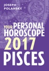 Pisces 2017 Your Personal Horoscope