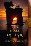 The Hall Of Tyr Book Four Of The Circle Of Ceridwen Saga