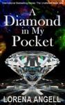 A Diamond In My Pocket