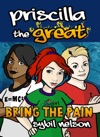 Priscilla The Great Bring The Pain Book4