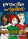 Priscilla The Great Bring The Pain Book4