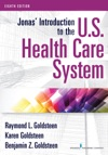 Jonas Introduction To The US Health Care System 8th Edition