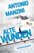 Antonio Manzini - Alte Wunden Grafik