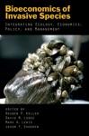Bioeconomics Of Invasive Species