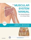 The Muscular System Manual - E-Book