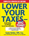 Lower Your Taxes - BIG TIME 2017-2018 Edition Wealth Building Tax Reduction Secrets From An IRS Insider