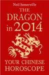 The Dragon In 2014 Your Chinese Horoscope