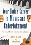 Your Childs Career In Music And Entertainment